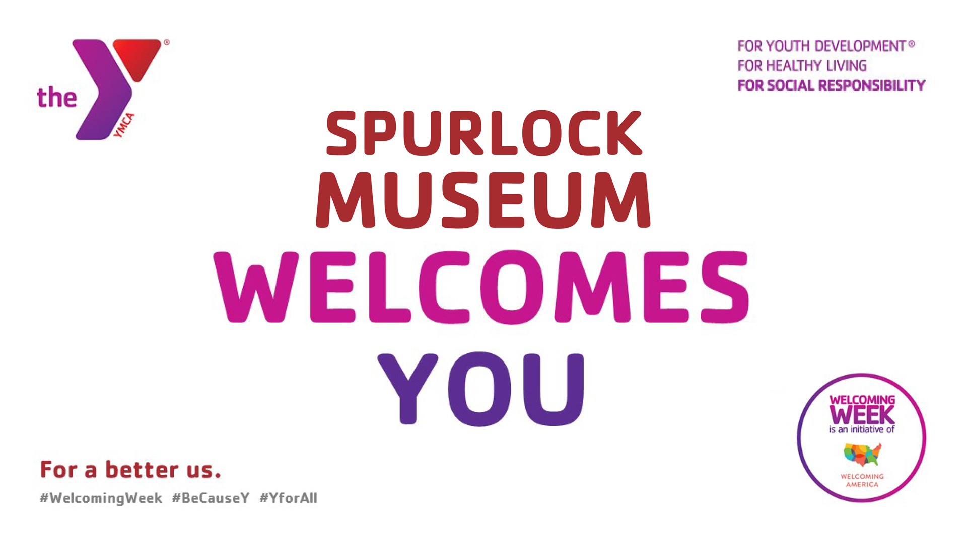 Spurlock Museum Welcomes You with the Y and Welcoming Week logos
