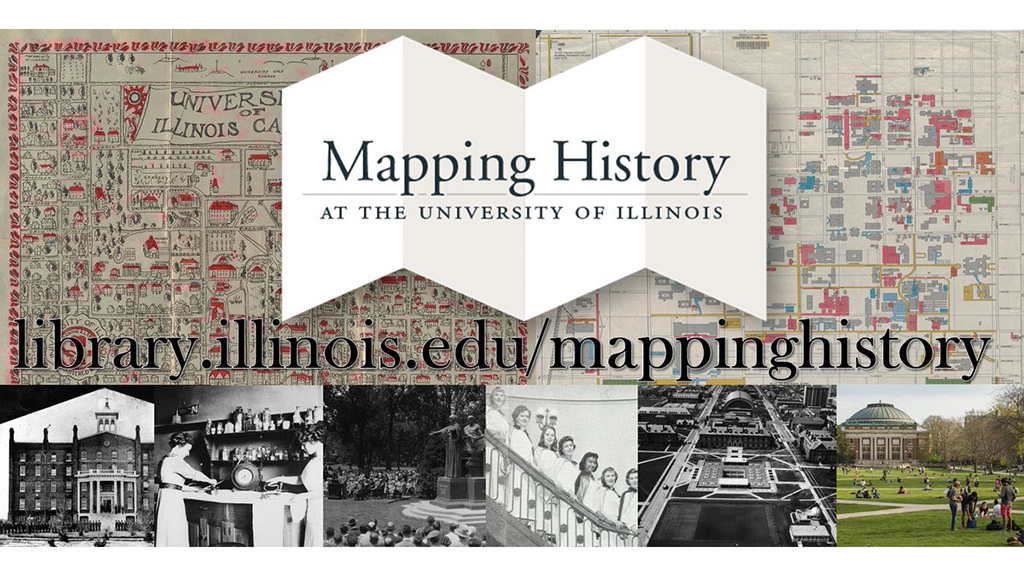 Historical pictures of University of Illinois as background, with Mapping History logo  4/7/2018
