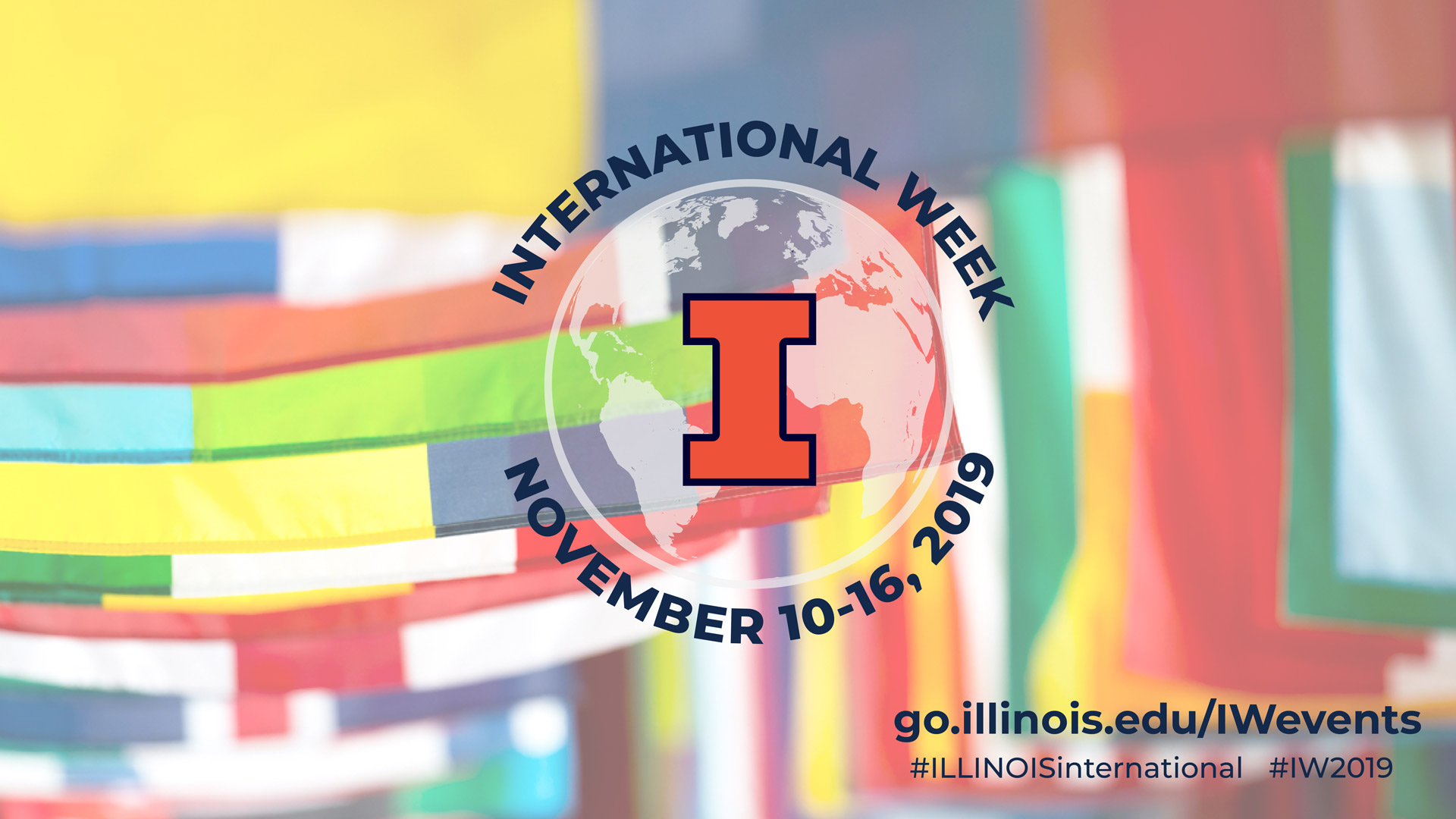 Illini I infront of globe outline with text: International Week November 10-16, 2019