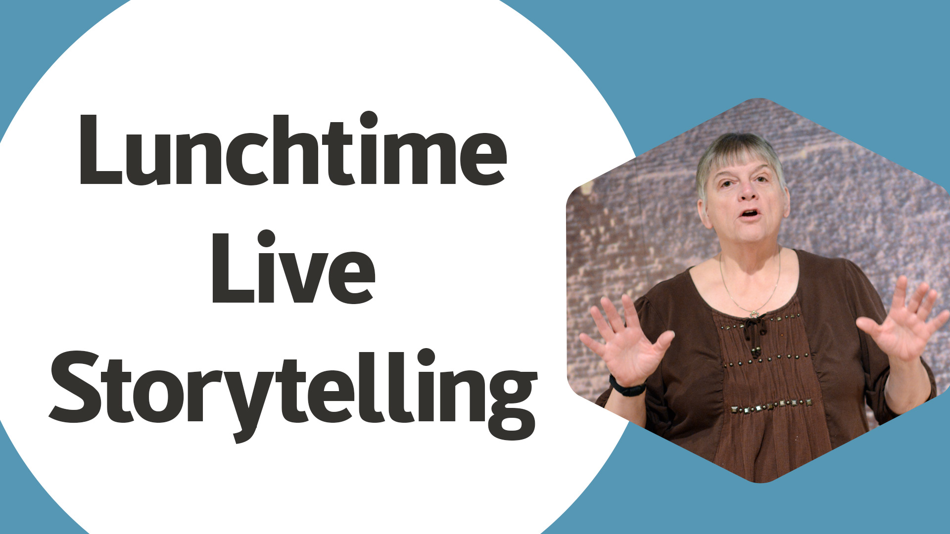 Lunchtime Live Storytelling with woman holding hands up and telling a story to the camera